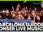 5000-orang-menghadiri-konser-ujicoba-di-kota-barcelona.jpg