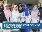 8-mahasiswa-dari-natuna-tiba-di-aceh-usai-observasi.jpg
