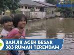 aceh-besar-banjir-383-rumah-terendam-dan-54-kk-mengungsi.jpg