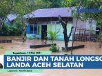 akibat-hujan-lebat-banjir-dan-tanah-longsor-landa-aceh-selatan.jpg