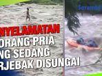aksi-penyelamatan-pria-yang-sedang-memancing-ikan-di-tengah-sungai-yang-cukup-deras.jpg