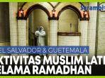 aktivitas-umat-muslim-amerika-latin-sambut-bulan-suci-ramadhan.jpg