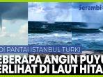 angin-puyuh-pertama-kalinya-terjadi-di-pantai-laut-hitam-direkam-nelayan-turki.jpg