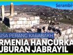 armenia-hancurkan-kuburan-jabrayil-di-nagorno-karabakh.jpg