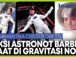astronot-jadi-boneka-barbie-begini-aksinya-saat-berada-di-gravitasi-nol.jpg