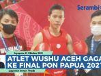 atlet-wushu-aceh-gagal-ke-final-pon-papua-2021-harus-puas-medali-perunggu.jpg
