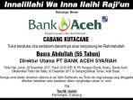 berita-duka-dari-bank-aceh-syariah-cabang-kuta-cane_20171231_164733.jpg