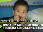bocah-2-tahun-meninggal-terkena-sengatan-listrik.jpg