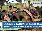bocah-aceh-jaya-jago-tunggangi-traktor-sawah.jpg