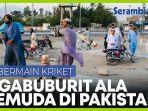 bulan-ramadhan-remaja-pakistan-ngabuburit-dengan-bermain-kriket.jpg