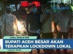 bupati-aceh-besar-akan-terapkan-lockdown-lokal.jpg