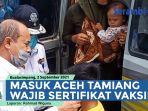 bupati-mursil-tegaskan-masuk-aceh-tamiang-wajib-miliki-sertifikat-vaksin.jpg