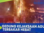 detik-detik-gedung-kejaksaan-agung-terbakar-api-masih-berkobar.jpg