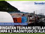 detik-detik-peringatan-tsunami-setelah-gempa-82-sr-guncang-alaska.jpg