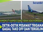 detik-detik-pesawat-trigana-air-gagal-take-off-dan-tergelincir.jpg