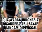 dua-warga-indonesia-disandera-abu-sayaf-diancam-penggal.jpg