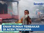 enam-rumah-terbakar-di-aceh-tenggara-20-jiwa-mengungsi.jpg