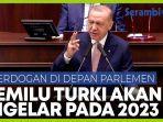 erdogan-pastikan-turki-akan-menggelar-pemilu-pada-tahun-2023.jpg