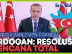 erdogan-sebut-resolusi-karabakh-dari-prancis-adalah-bencana.jpg