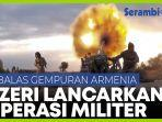 gempuran-armenia-dilawan-dengan-operasi-militer-azerbaijan.jpg