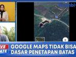 google-maps-tidak-bisa-jadi-dasar-penetapan-batas-suatu-daerah.jpg