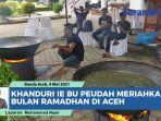 ie-bu-peudah-meriahkan-bulan-ramadhan-di-banda-aceh.jpg