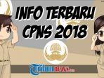 info-terbaru-cpns-2018_20181025_160204.jpg