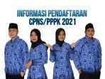 informasi-pendaftaran-cpnspppk-2021.jpg