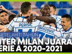inter-milan-rajai-serie-a-italia-musim-2020-2021.jpg