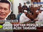 ismed-sofyan-persunting-gadis-aceh-tamiang.jpg