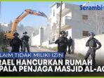 israel-hancurkan-rumah-kepala-penjaga-masjid-al-aqsa-mengklaim-tidak-miliki-izin.jpg