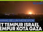 israel-kembali-gempur-kota-gaza-dengan-serangan-udara.jpg