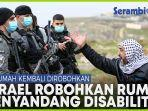 israel-kembali-robohkan-rumah-warga-palestina-di-yerusalem-klaim-rumah-pria-disabilitas-tak-berizin.jpg
