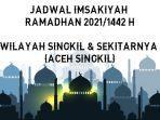 jadwal-imsakiyah-puasa-ramadhan-20211442-h-untuk-wilayah-aceh-singkil.jpg