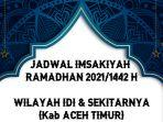 jadwal-imsakiyah-puasa-ramadhan-20211442-h-untuk-wilayah-idi-dan-sekitarnya.jpg
