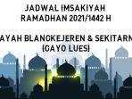 jadwal-imsakiyah-ramadhan-20211442-h-untuk-wilayah-blangkejeren-dan-sekitarnya.jpg