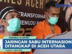 jaringan-narkoba-internasional-ditangkap-di-aceh-utara-7-kilo-sabu-diamankan-dari-tas-ransel.jpg