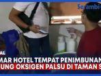 kamar-hotel-tempat-penimbunan-tabung-oksigen-palsu-di-taman-sari.jpg