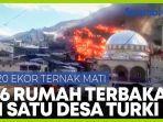 kebakaran-besar-landa-sebuah-desa-di-turki.jpg