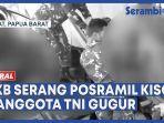 kkb-serang-posramil-kisor-papua-barat.jpg