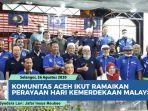 komunitas-aceh-ikut-ramaikan-perayaan-hari-kemerdekaan-malaysia.jpg