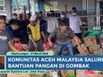 komunitas-melayu-aceh-malaysia-salurkan-bantuan.jpg