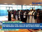 komunitas-muslim-yang-bermukim-di-australia-barat-melaksanakan-shalat-idul-fitri.jpg