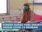 kondisi-nakes-yang-disuntik-vaksin-covid-19-membaik-empat-orang-diperbolehkan-pulang.jpg