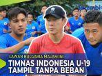 lawan-bulgaria-timnas-indonesia-u-19-tampil-tanpa-beban.jpg