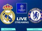 live-streaming-real-madrid-vs-chelsea-semifinal-champions.jpg