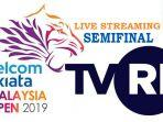 live-streaming-tvri-semifinal-malaysia-open-2019.jpg