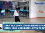 lokasi-dan-suasana-ujian-skb-cpns-2019-formasi-aceh-utara-bireuen-pidie-jaya-bener-meriah.jpg