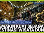 magnet-hagia-sophia-semakin-kuat-sebagai-destinasi-wisata-turki.jpg