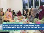 majelis-iftar-ibu-ibu-komunitas-aceh-di-malaya.jpg